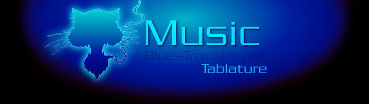 BluesTraveler net - Music - Tablature - Blues Traveler
